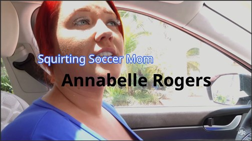 AnnabelleRogers - Squirting Soccer Mom