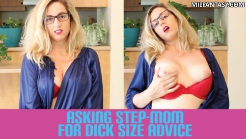 Daras Daily Taboo - Asking Step Mom For Dick Size Advice