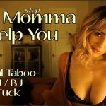 Goddess Fiona – Let Momma Help You