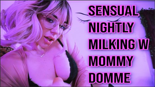 Goddess Fiona - Nightly Milking With Mommy