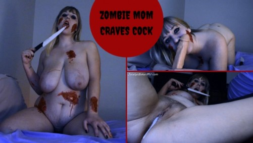 Jocelyn Baker - Zombie Mom Craves Cock