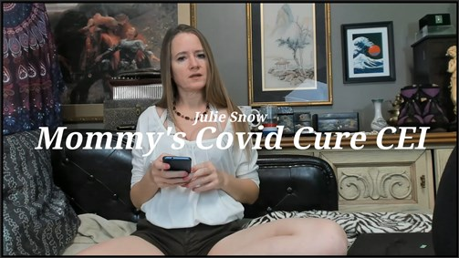 Julie Snow - Mommys Covid Cure CEI