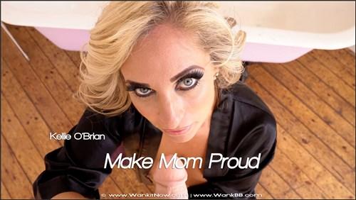 Kellie OBrian - Make Mom Proud