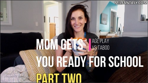 Kelly Payne - Mom Gets You Ready For School Part Two