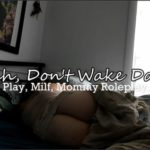 Kelly Payne – Shh…Don't wake Daddy!