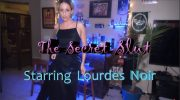Lourdes Noir – The Secret Milf Slut