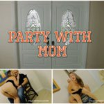 Madisin Lee – Party with mom