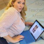 Mommy Teaches You To Masturbate