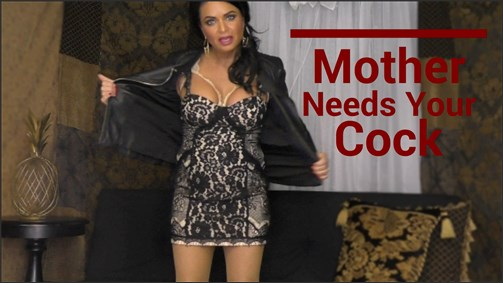 Siena Rose - Mother Needs Your Cock