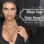 Siena Rose – When Your Father Goes Away For Work