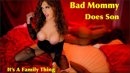 Xtasy Girl - Bad Mommy Does Son Its A Family Thing