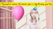 xxxCaligulaxxx – Nympho Mommy Throws You A Birthday Party